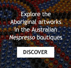 Explore the Aboriginal artworks in the Australian Nespresso boutiques